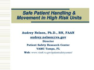 Safe Patient Handling &  Movement in High Risk Units