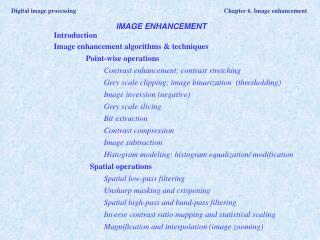 Digital image processing	 Chapter 6. Image enhancement