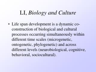 LI,  Biology and Culture