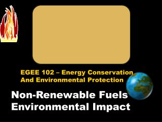 Non-Renewable Fuels Environmental Impact