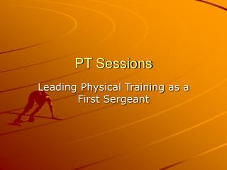 PT Sessions