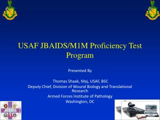 USAF JBAIDS/M1M Proficiency Test Program