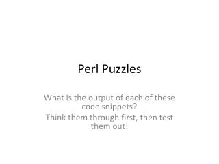 Perl Puzzles