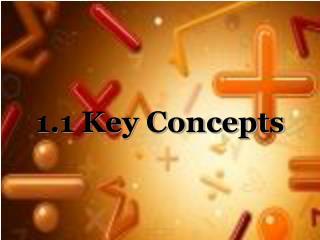 1.1 Key Concepts