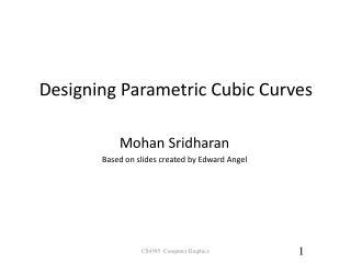 Designing Parametric Cubic Curves