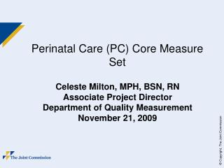 Perinatal Care (PC) Core Measure Set