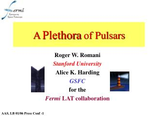 A Plethora of Pulsars