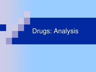 Drugs: Analysis