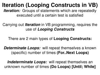 For  Counter/LoopIndex  =  Start To  End [ step step ] Statements  (Body of Loop)