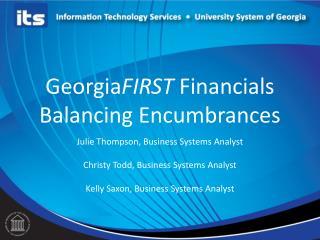 Georgia FIRST  Financials  Balancing Encumbrances