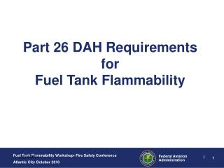 Part 26 DAH Requirements for Fuel Tank Flammability
