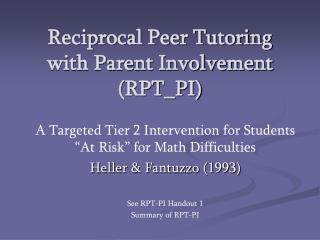 Reciprocal Peer Tutoring with Parent Involvement (RPT_PI)