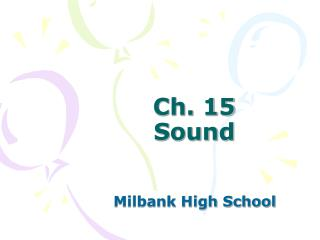 Ch. 15 Sound