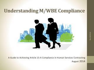 Understanding M/WBE Compliance
