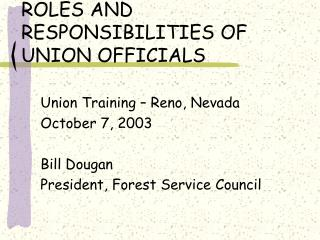 ROLES AND RESPONSIBILITIES OF UNION OFFICIALS