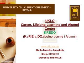 """UNIVERSITY """"St. KLIMENT OHRIDSKI"""" - BITOLA"""