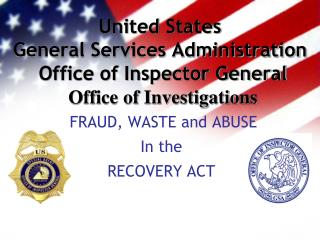 FRAUD, WASTE and ABUSE In the RECOVERY ACT