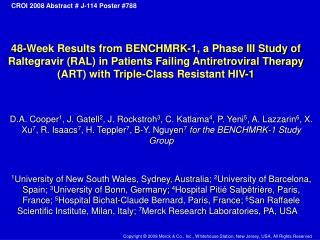 Raltegravir (MK-0518, ISENTRESS TM ), an HIV-1 integrase strand-transfer inhibitor (InSTI)