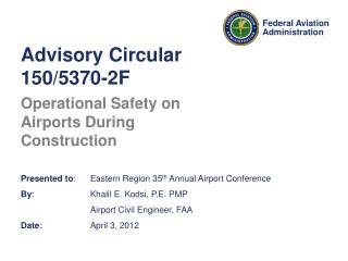 Advisory Circular 150/5370-2F