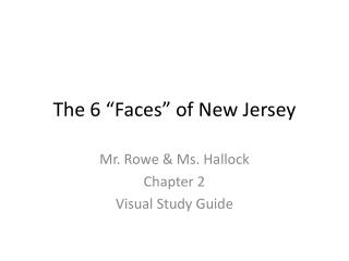 The 6 �Faces� of New Jersey