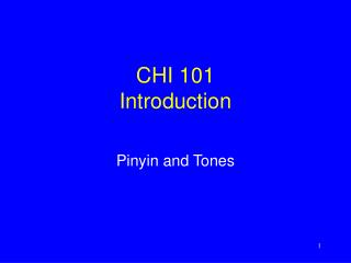 CHI 101 Introduction