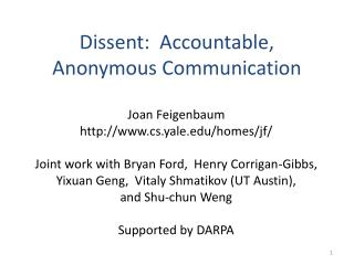 Dissent:  Accountable, Anonymous Communication