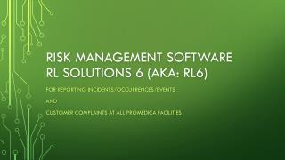 Risk management software  rl  Solutions 6 (aka: rl6)