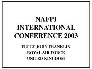 NAFPI INTERNATIONAL CONFERENCE 2003