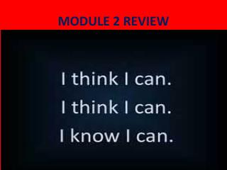 MODULE 2 REVIEW