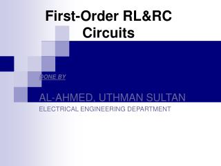 First-Order RL&RC Circuits