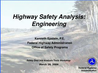 Highway Safety Analysis: Engineering