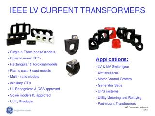 Single & Three phase models  Specific mount CT's  Rectangular & Toroidial models