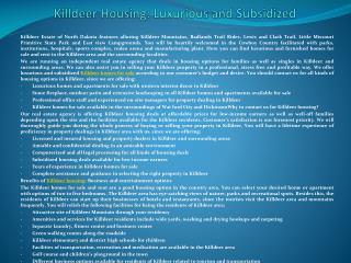 Killdeer Housing: Luxurious and Subsidized
