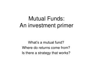 Mutual Funds: An investment primer