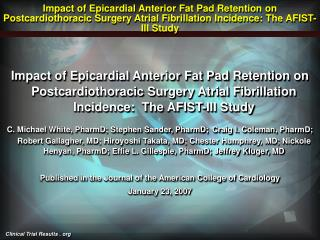 Impact of Epicardial Anterior Fat Pad Retention on Postcardiothoracic Surgery Atrial Fibrillation Incidence: The AFIST-I