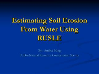 Estimating Soil Erosion From Water Using RUSLE