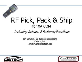 RF Pick, Pack & Ship for XA COM Including Release 2 Features/Functions