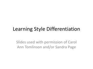 Learning Style Differentiation