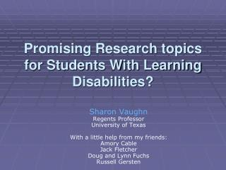 Promising Research topics for Students With Learning Disabilities?