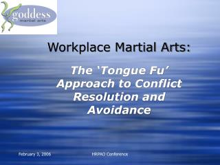 Workplace Martial Arts: