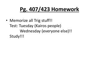 Pg. 407/423 Homework