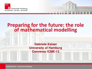 Preparing for the future :  the role of mathematical modelling