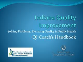 Indiana Quality Improvement