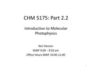 CHM 5175: Part 2.2