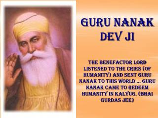 GURU NANAK IF YOU DON'T SEE GOD IN ALL, YOU DON'T SEE GOD AT ALL.