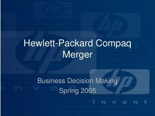 Hewlett-Packard Compaq Merger