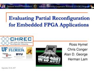 Evaluating Partial Reconfiguration for Embedded FPGA Applications