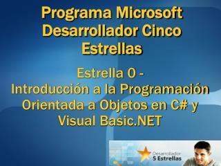Estrella 0 - Introducci n a la Programaci n Orientada a Objetos en C y Visual Basic