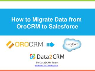Fast and Secure OroCRM to Salesforce Migration
