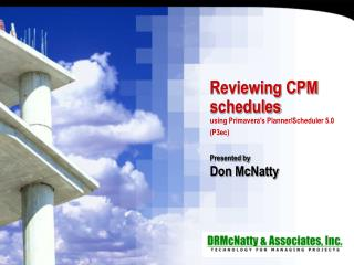 Reviewing CPM schedules using Primavera's Planner/Scheduler 5.0 (P3ec)